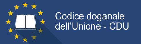 NUOVO CODICE DOGANALE (CDU)